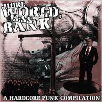 "V/A, More World, Less Bank! 7"" July 2003"